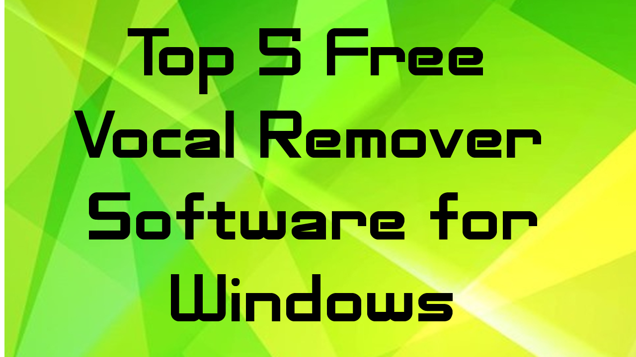 Best Free Vocal Remover Software for PC - CoderPradip